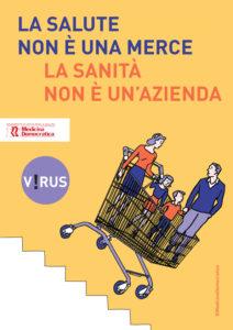 """#CORONAVIRUS. SOTTOSCRIVI IL MANIFESTO """"UN VIRUS PANDEMICO SI AGGIRA PER L'EUROPA. LA SALUTE NON E' UNA MERCE"""""""